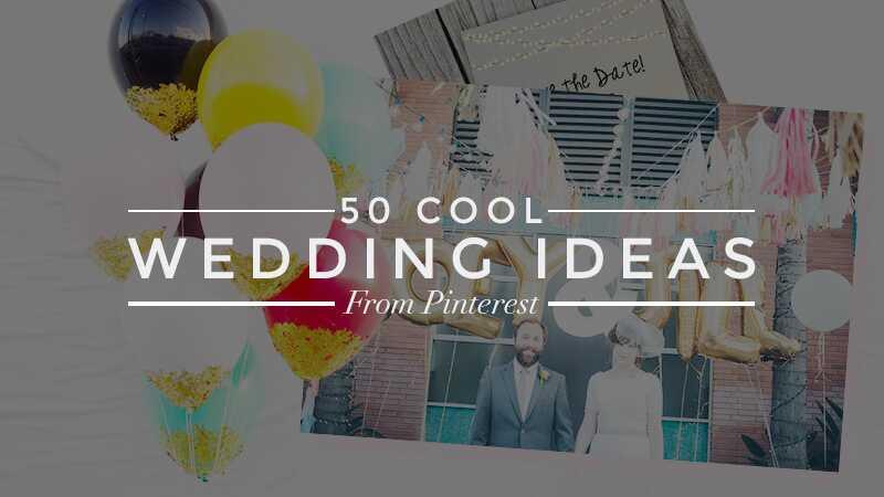 50 ģēnija kāzu idejas no pinterest